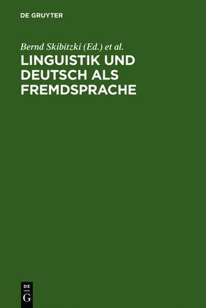 Linguistik und Deutsch als Fremdsprache von Skibitzki,  Bernd, Wotjak,  Barbara