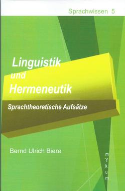 Linguistik und Hermeneutik von Biere,  Bernd Ulrich