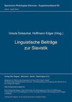 Linguistische Beiträge zur Slavistik von Doleschal,  Ursula, Hoffmann,  Edgar