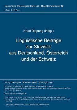 Linguistische Beiträge zur Slavistik aus Deutschland, Österreich und der Schweiz von Dippong,  Horst