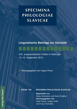 Linguistische Beiträge zur Slavistik. XXI. JungslavistInnen-Treffen in Göttingen 13. – 15. September 2012 von Hagen,  Pitsch