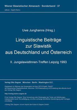 Linguistische Beiträge zur Slawistik aus Deutschland und Österreich von Junghanns,  Uwe