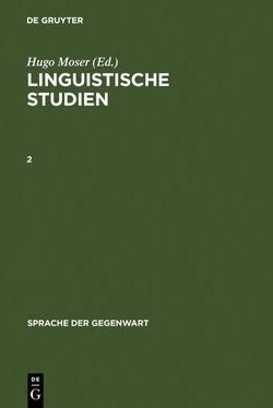 Linguistische Studien / Linguistische Studien. 2 von Eggers,  Hans, Erben,  Johannes, Leys,  Odo, Moser,  Hugo, Neumann,  Hans