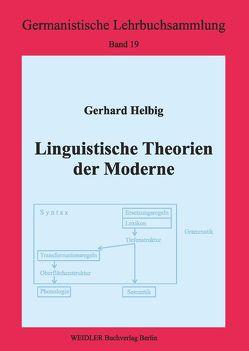 Linguistische Theorien der Moderne von Helbig,  Gerhard, Roloff,  Hans G
