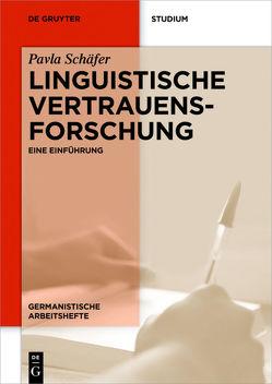 Linguistische Vertrauensforschung von Kuhnhenn,  Martha, Schäfer,  Pavla