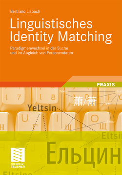 Linguistisches Identity Matching von Lisbach,  Bertrand