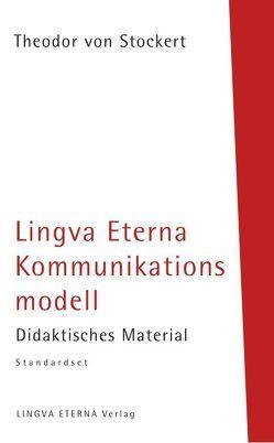 Lingva Eterna Kommunikationsmodell – Didaktisches Material Standardset von Budschigk,  Marit, Stockert,  Theodor von