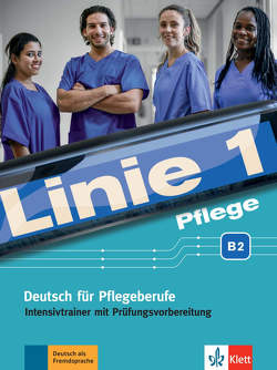 Linie 1 Pflege B2 von Bolte-Costabiei,  Christiane, Grosser,  Regine, Schümann,  Anja, Thomé (Beratung),  Heidrun
