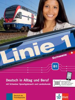 Linie 1 Schweiz B1 von Dengler,  Stefanie, Hoffmann,  Ludwig, Kaufmann,  Susan, Moritz,  Ulrike, Rodi,  Margret, Rohrmann,  Lutz, Rusch,  Paul, Sonntag,  Ralf