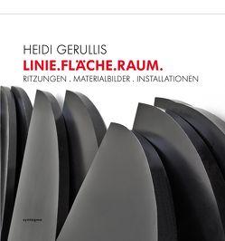 LINIE.FLÄCHE.RAUM: von Baumann,  Günter, Gerullis,  Heidi