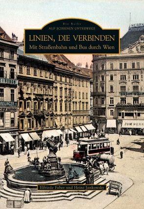 Linien, die verbinden von Elfriede Faber, Jankowsky,  Heinz