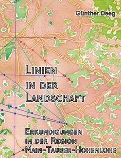 Linien in der Landschaft von Deeg,  Günther