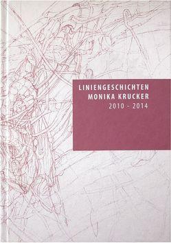 Liniengeschichten Monika Krucker von Krucker,  Monika