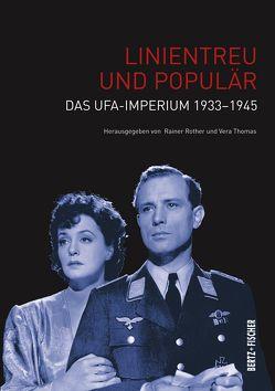 Linientreu und populär von Rother,  Rainer, Thomas,  Vera