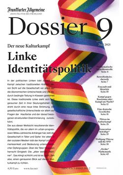 Linke Identitätspolitik von Archiv,  Frankfurter Allgemeine, Knop,  Carsten, Trötscher,  Hans Peter