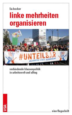 Linke Mehrheiten organisieren von Becker,  Lia