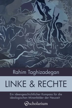 Linke & Rechte von Taghizadegan,  Rahim
