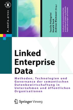 Linked Enterprise Data von Auer,  Sören, Pellegrini,  Tassilo, Sack,  Harald