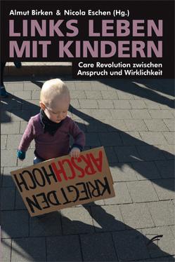 Links leben mit Kindern von Birken,  Almut, Eschen,  Nicola