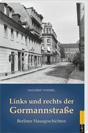 Links und rechts der Gormannstraße von Hoebbel,  Dagobert