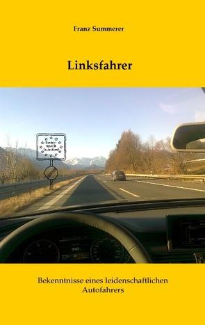 Linksfahrer von Summerer,  Franz