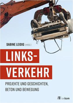 LINKSVERKEHR von Leidig,  Sabine