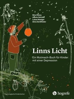 Linns Licht von Heindel,  Leonie, Maelger,  Lukas, Rzany,  Mira, Senßfelder,  Alina
