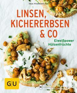 Linsen, Kichererbsen & Co. von Pfannebecker,  Inga
