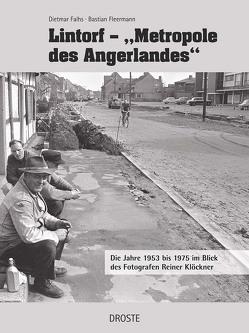 "Lintorf – ""Metropole des Angerlandes"" von Falhs,  Dietmar, Fleermann,  Bastian"
