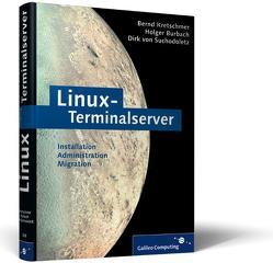 Linux-Terminalserver von Burbach,  Holger, Kretschmer,  Bernd, von Suchodoletz,  Dirk