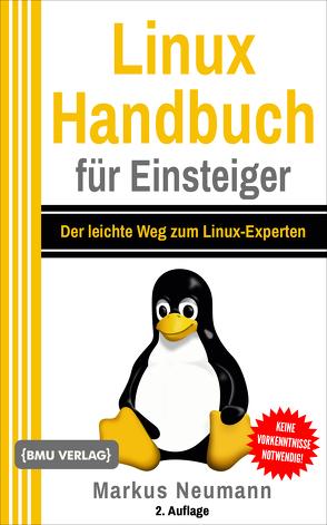 Linux Handbuch für Einsteiger von Neumann,  Markus