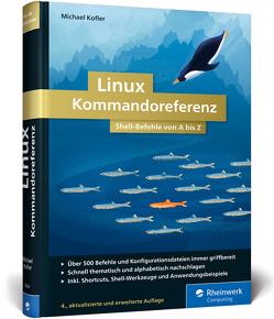Linux Kommandoreferenz von Kofler,  Michael