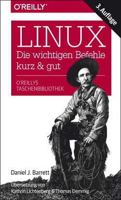 Linux – kurz & gut von Barrett,  Daniel J., Kathrin Lichtenberg