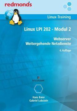 Linux LPI 202 – Modul 2 von Baier,  Hans, Lobstein,  Gabriel