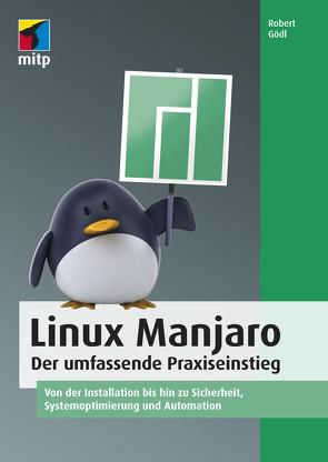 Linux Manjaro von Gödl,  Robert