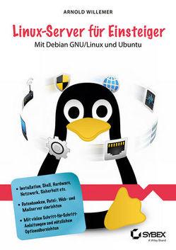 Linux-Server für Einsteiger von Willemer,  Arnold