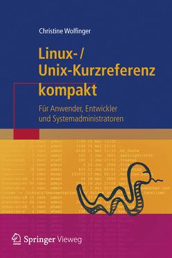 Linux-Unix-Kurzreferenz von Wolfinger,  Christine