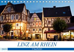 LINZ AM RHEIN (Tischkalender 2019 DIN A5 quer) von boeTtchEr,  U