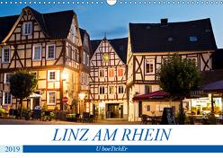 LINZ AM RHEIN (Wandkalender 2019 DIN A3 quer) von boeTtchEr,  U