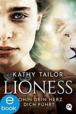 Lioness von Tailor,  Kathy, Wiebel,  Johannes