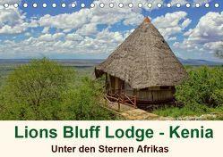 Lions Bluff Lodge – Kenia. Unter den Sternen Afrikas (Tischkalender 2019 DIN A5 quer) von Michel / CH,  Susan