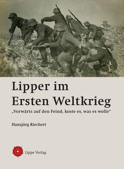 Lipper im Ersten Weltkrieg von Riechert,  Hansjörg, Wortmann,  Kai