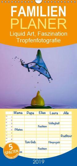 Liquid Art, Faszination Tropfenfotografie – Familienplaner hoch (Wandkalender 2019 , 21 cm x 45 cm, hoch) von Josef Schüler,  Karl