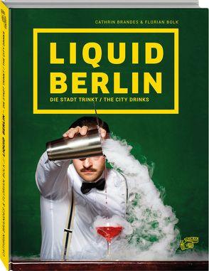 Liquid Berlin von Bolk,  Florian, Brandes,  Cathrin