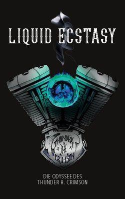 Liquid Ecstasy von Thunder H. Crimson