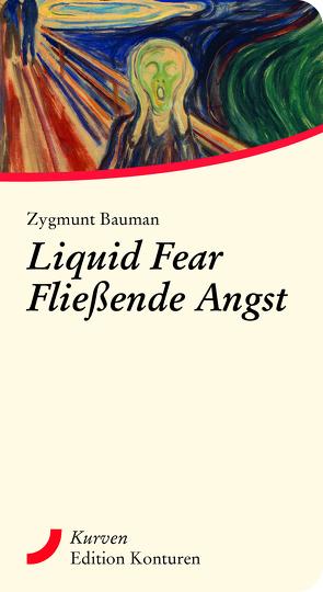 Liquid Fear – Fließende Angst von Bauman,  Zygmunt