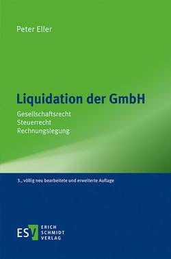 Liquidation der GmbH von Eller,  Peter