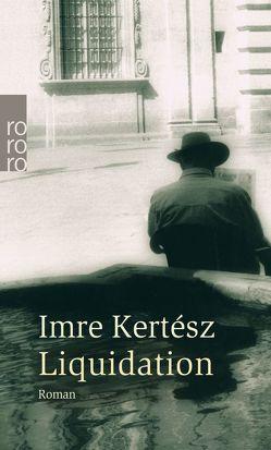 Liquidation von Kertész,  Imre, Kornitzer,  Lacy, Krüger,  Ingrid