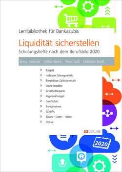 Liquidität sicherstellen von Blottner,  Britta, Brock,  Volker, Gaß,  Peter, Koch,  Christian