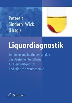 Liquordiagnostik von Petereit,  Hela-Felicitas, Sindern,  Eckhart, Wick,  Manfred
